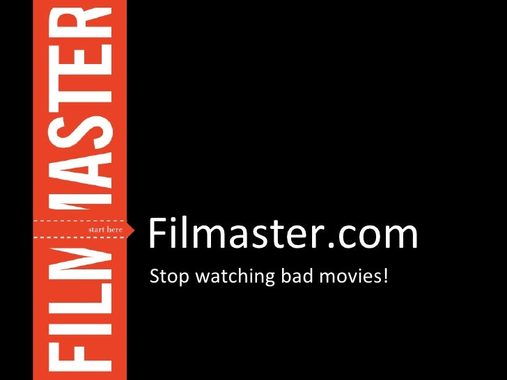 Filmaster.com Stop watching bad movies!