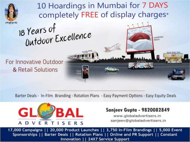 Global Advertisers  Global Advertisers, Bollywood 's favourite  outdoor media solutions company, understands  and apprecia...