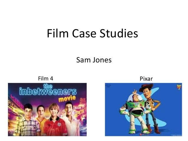 Film Case StudiesSam JonesPixarFilm 4