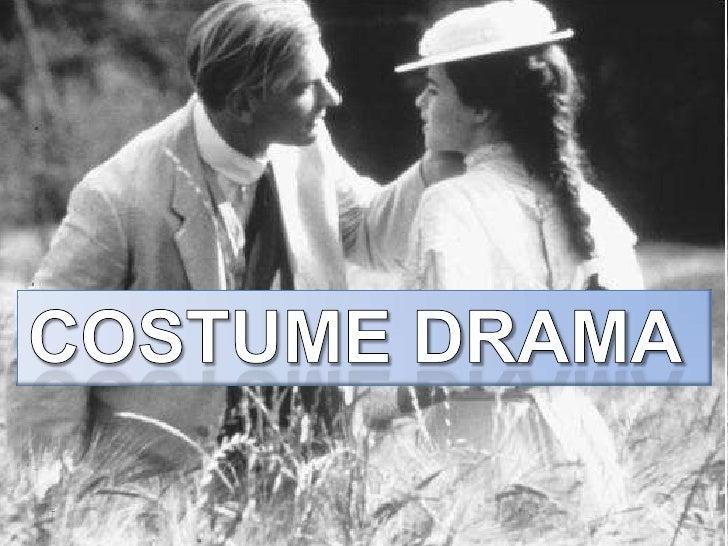 costume drama <br />