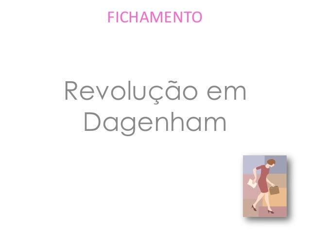 FICHAMENTO Revolução em Dagenham