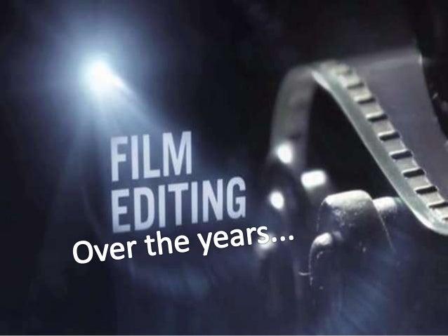 Film editing powerpoint.