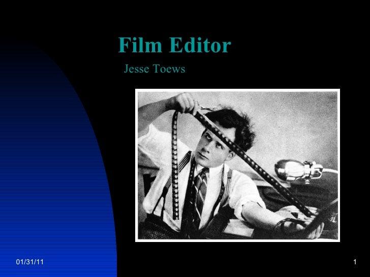 Film Editor Jesse Toews