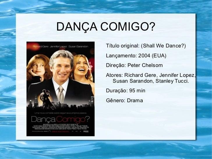 DANÇA COMIGO? <ul><li>Título original: (Shall We Dance?)