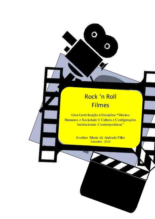 """Rock 'n Roll Filmes Uma Contribuição à Disciplina """"Direitos Humanos e Sociedade I: Cultura e Configurações Institucionais ..."""