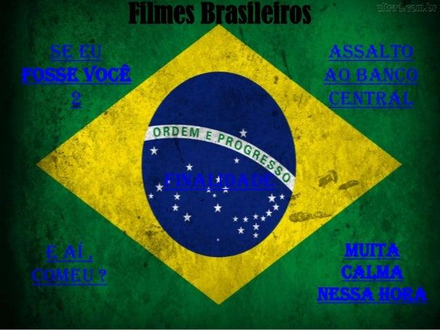 Filmes Brasileiros   Se eu                       Assaltofosse você                     ao banco     2                     ...