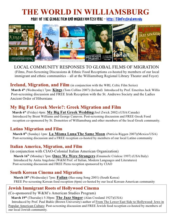 THE WORLD IN WILLIAMSBURG                PART OF THE GLOBAL FILM AND MIGRATION FESTIVAL – http://FilmFestival.wm.edu      ...