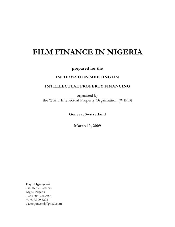 FILM FINANCE IN NIGERIA                           prepared for the                   INFORMATION MEETING ON             IN...