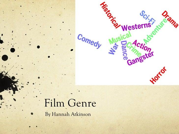 Film GenreBy Hannah Atkinson