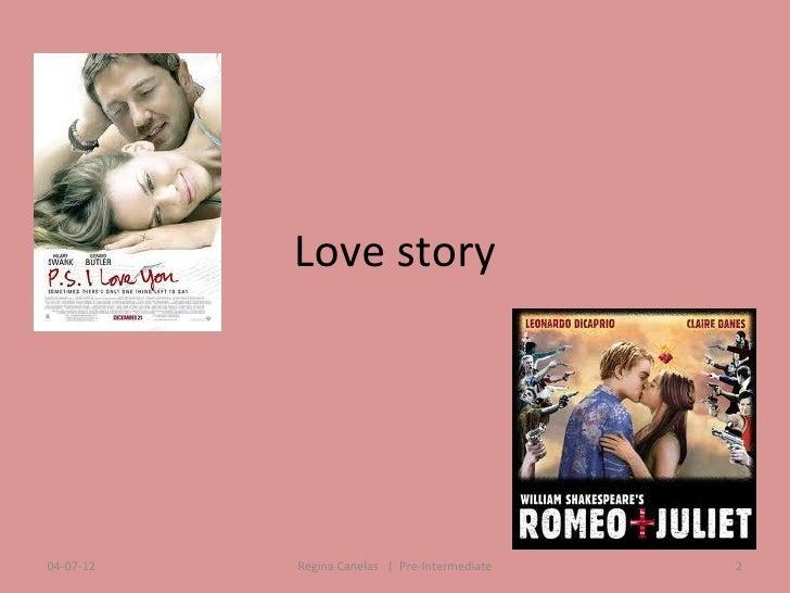 Love story04-07-12   Regina Canelas   Pre-Intermediate   2
