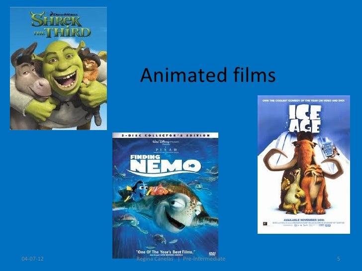 Animated films04-07-12   Regina Canelas   Pre-Intermediate   5