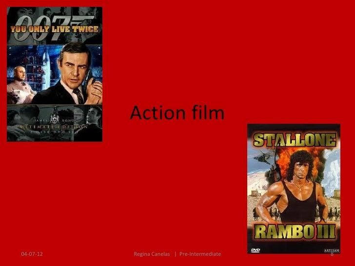 Action film04-07-12   Regina Canelas   Pre-Intermediate   8