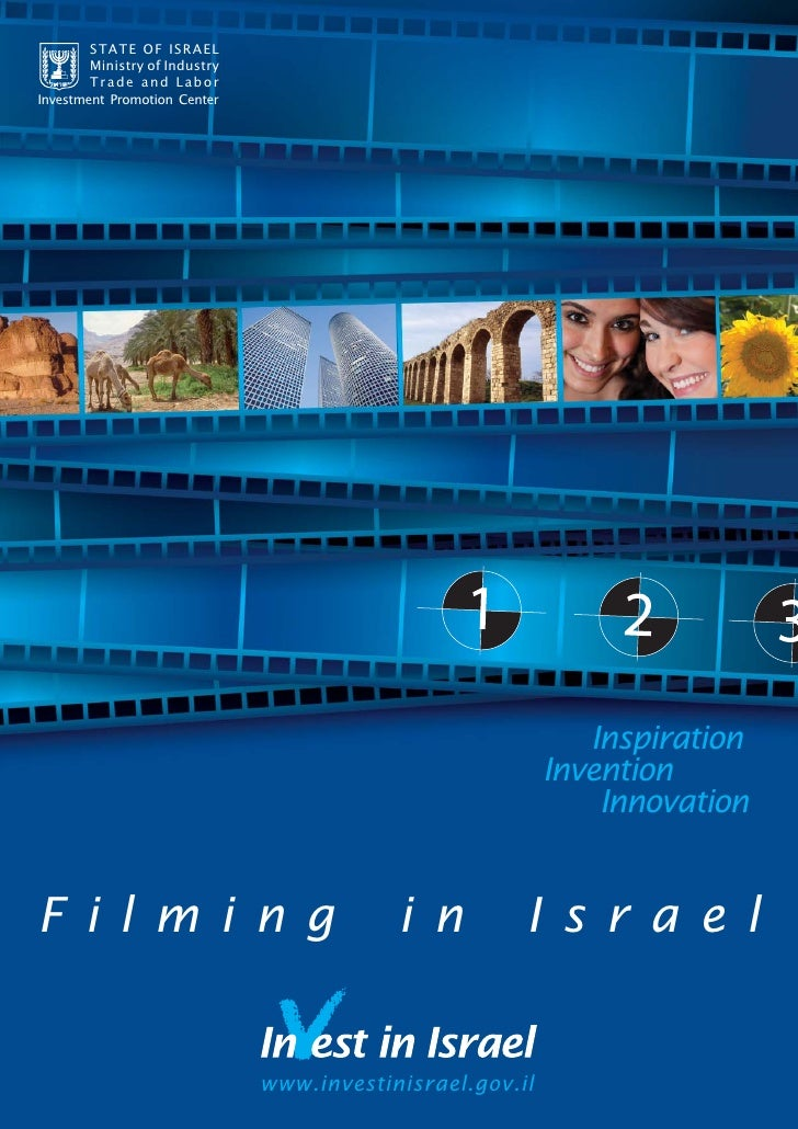 STATE OF ISRAEL         Ministry of Industry         Trade and Labor Investment Promotion Center                          ...
