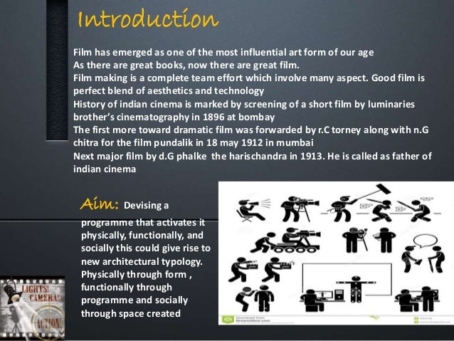 Introduction Film has emerged as one of the most influential art form of our age As there are great books, now there are g...