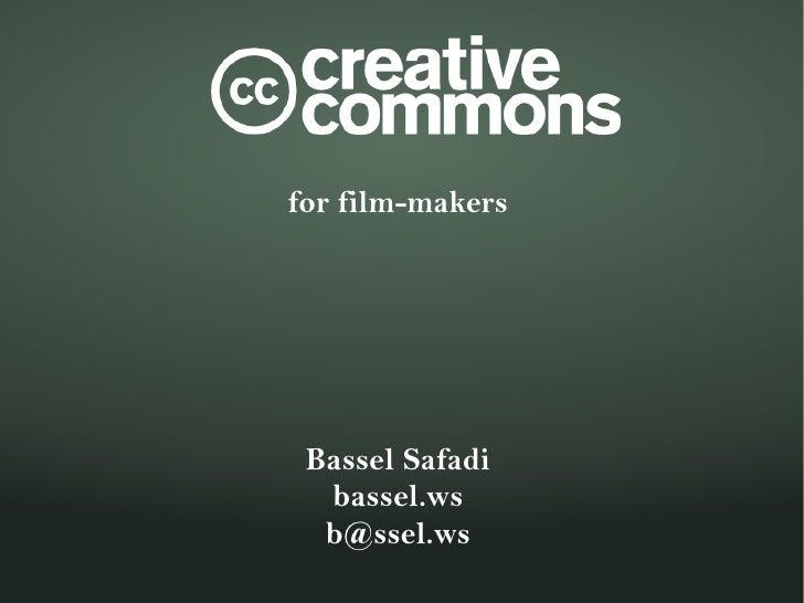 for film-makers      Bassel Safadi   bassel.ws   b@ssel.ws