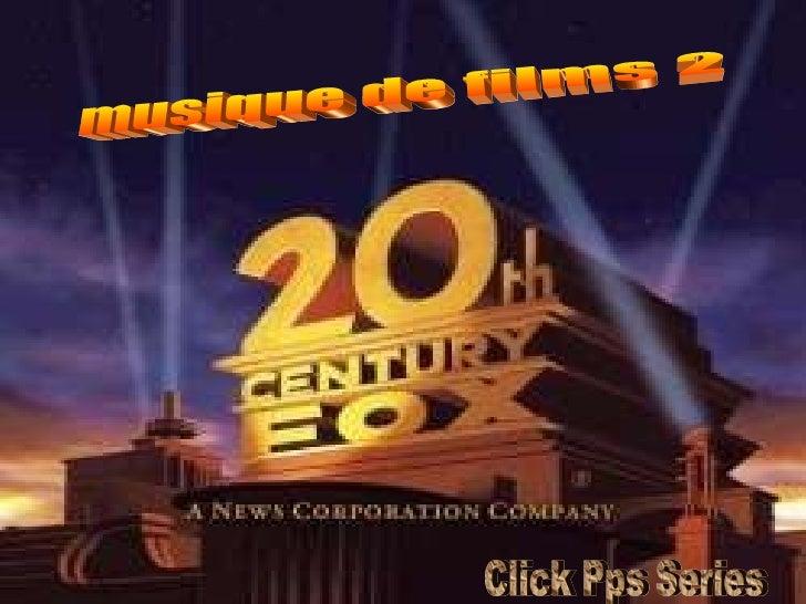 musique de films 2 Click Pps Series