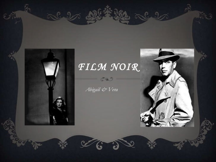 FILM NOIR Abigail & Vera