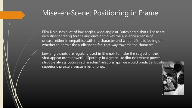 """an analysis of the genre of noir To this day the debate goes on as to whether """"noir"""" is a film genre, circumscribed by its content, or a style of storytelling, identified by its visual attributes the debate — in which there is no right answer — is only one of the things that keeps noir fresh for succeessive generations of movie lovers."""