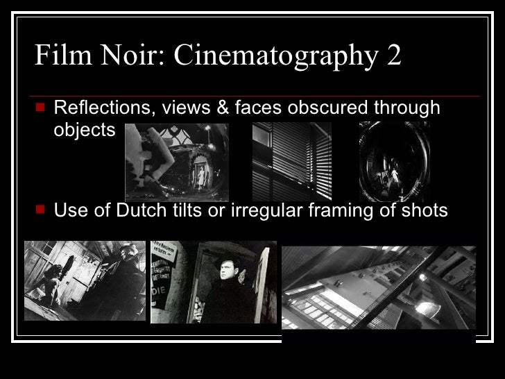 film noir conventions essay Discuss unreliability in shutter island  the image and the putative conventions of film noir,  if you are the original writer of this essay and no.
