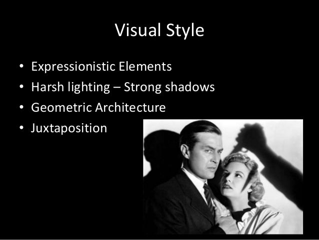 film noir history and characteristics Intended learning outcomes on successful completion of this subject, students should have: a broad and detailed knowledge of the fundamental characteristics of film noir and an understanding of the transformation of its aesthetic and narrative across time.