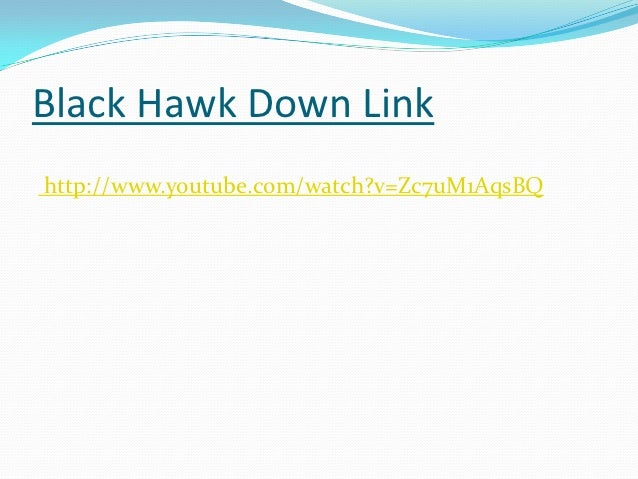 Black Hawk Down Analysis