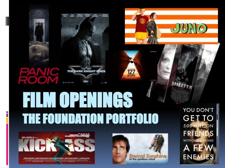 FILM OPENINGSTHE FOUNDATION PORTFOLIO