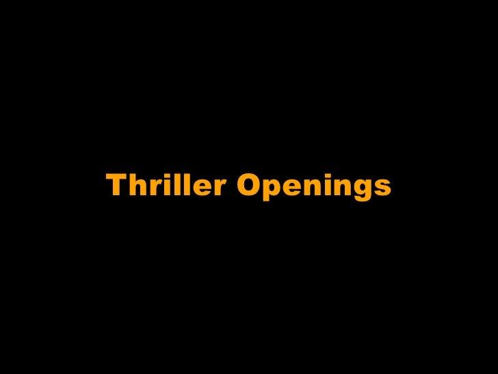 Thriller Openings<br />