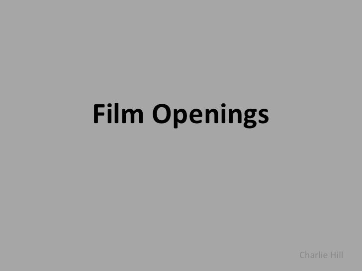 Film Openings<br />Charlie Hill<br />