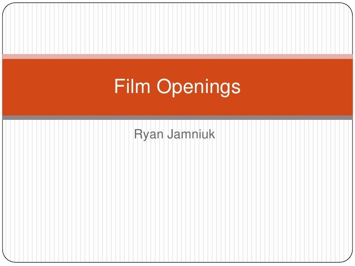 Ryan Jamniuk<br />Film Openings<br />