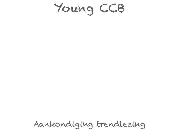 Young CCBAankondiging trendlezing