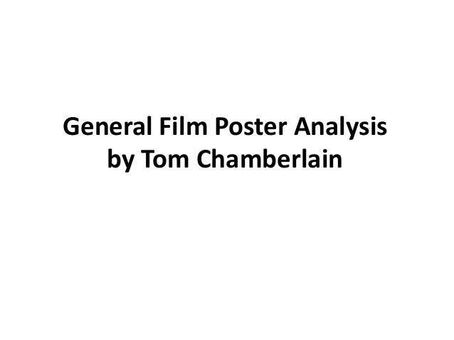 General Film Poster Analysisby Tom Chamberlain