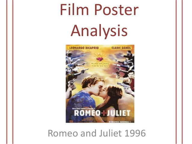 Romeo and juliet text and film analysis