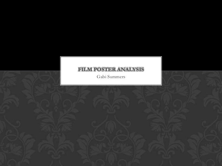FILM POSTER ANALYSIS     Gabi Summers