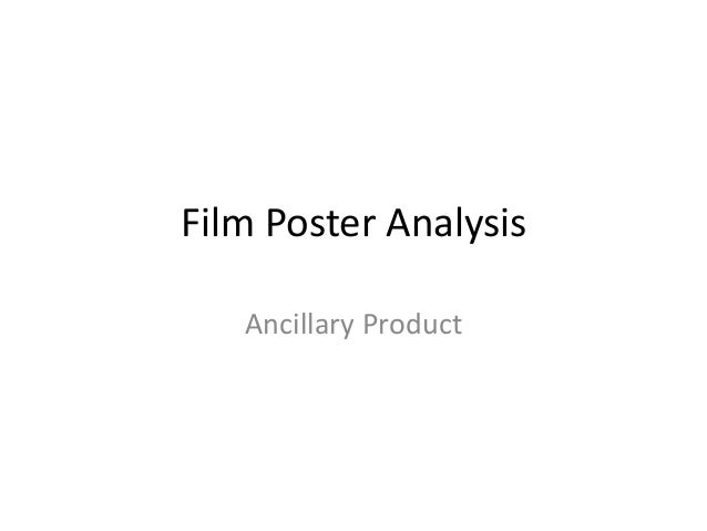 Film Poster Analysis   Ancillary Product