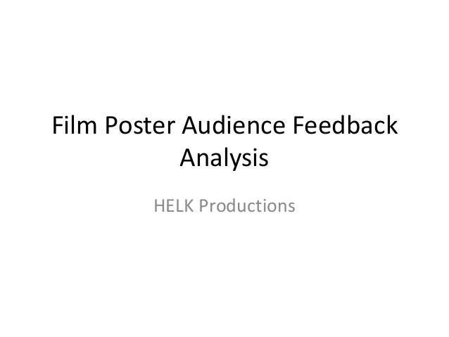 an analysis of the topic of the audience of the film If it is an event, you will describe the situation, people, and circumstances if you are dealing with a text or a performance, you will explain the author's thesis, purpose, and audience your summary is intended to help your audience understand this subject clearly and thoroughly.