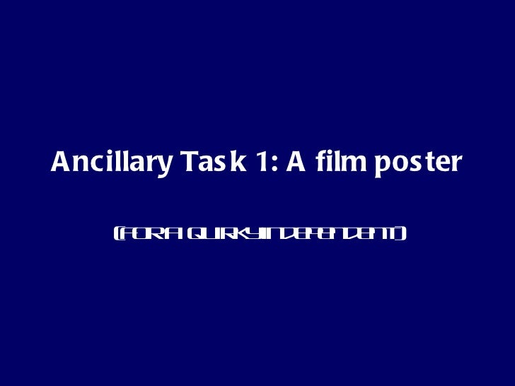 Ancillary Task 1: A film poster (for a  quirky independent)