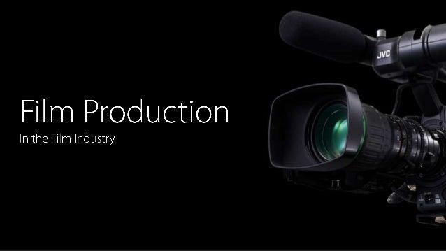 Film production Slide 1