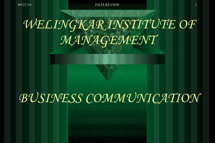 WELINGKAR INSTITUTE OF MANAGEMENT   BUSINESS COMMUNICATION