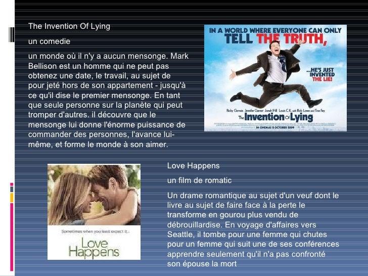 The Invention Of Lying un comedie un monde où il n'y a aucun mensonge. Mark Bellison est un homme qui  ne peut pas obtenez...
