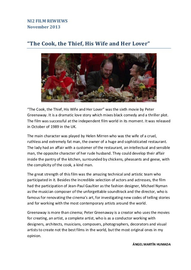 "NI2 FILM REWIEWS November 2013  ""The Cook, the Thief, His Wife and Her Lover""  ""The Cook, the Thief, His Wife and Her Love..."