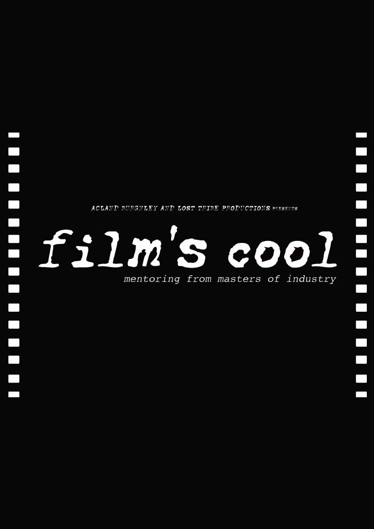 """An Overview """"Film's Cool"""" is a mentoring programme designed to givethe opportunity to use and build on academic skills alr..."""