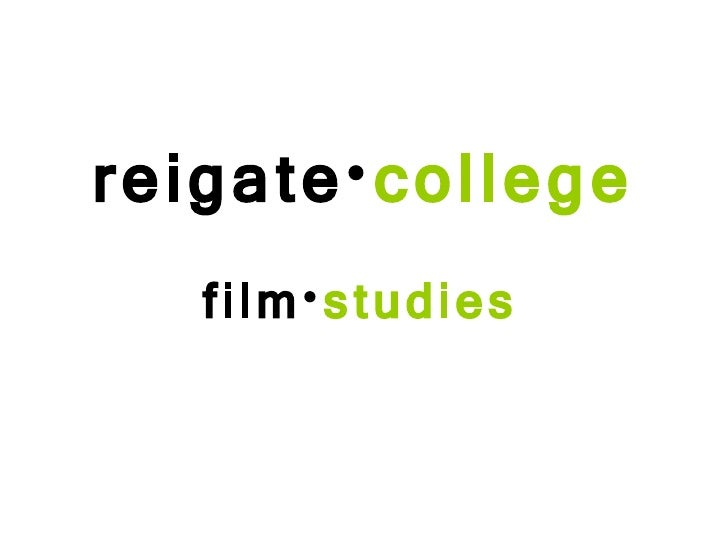 film• studies reigate• college