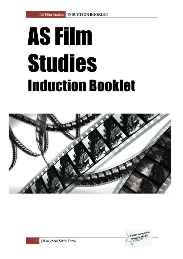 AS Film Studies INDUCTION BOOKLET 1 | Blackpool Sixth Form AS Film Studies Induction Booklet