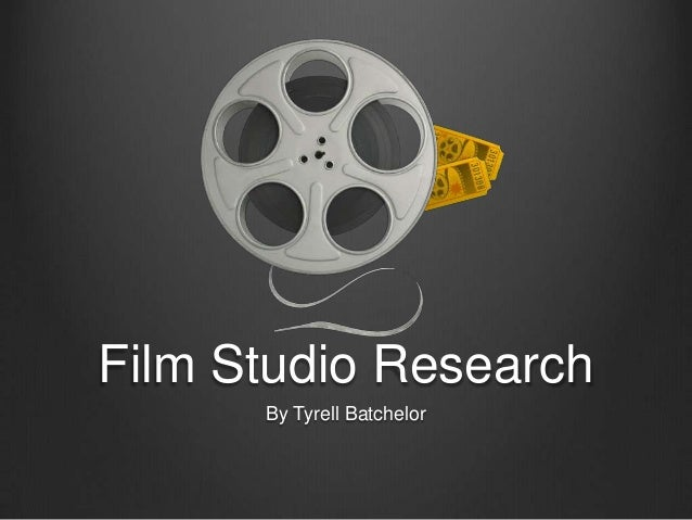 Film Studio Research By Tyrell Batchelor