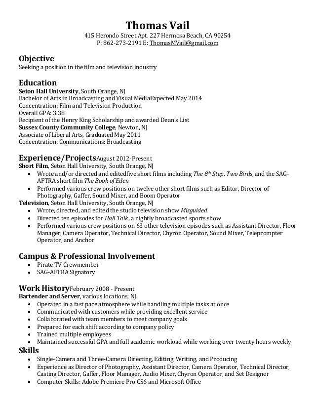 Film U0026 Television Resume. Thomas Vail 415 Herondo Street Apt. 227 Hermosa  Beach, CA 90254 P: 862 With Film Production Resume