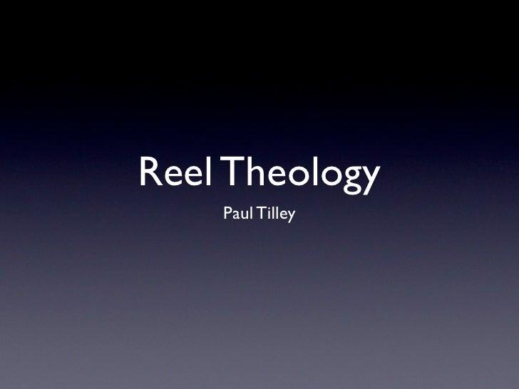 Reel Theology     Paul Tilley