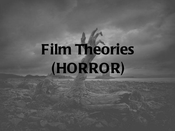Film Theories (HORROR)