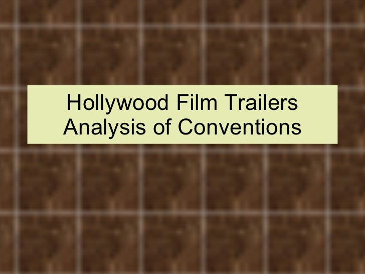 Hollywood Film Trailers Analysis of Conventions