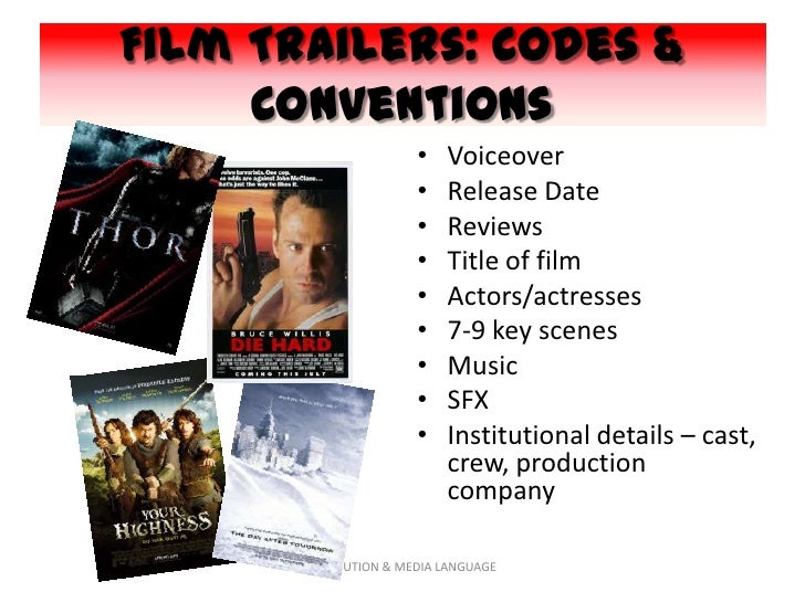 Film Trailers: Codes &     Conventions                       •   Voiceover                       •   Release Date         ...