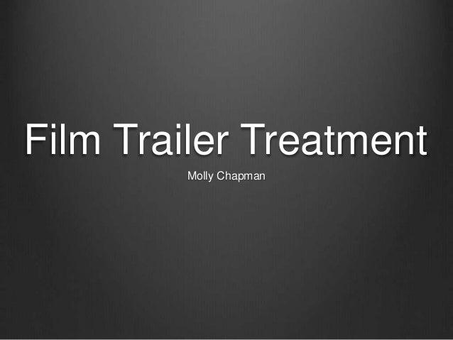 Film Trailer Treatment Molly Chapman